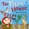 The Pirate House. by Rebecca Patterson