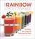 The Rainbow Juice Cleanse by Ginger Southall