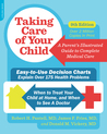 Taking Care of Your Child, Ninth Edition: A Parent's Illustrated Guide to Complete Medical Care
