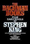 The Bachman Books...