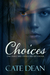 Choices - A Time Travel Nov...