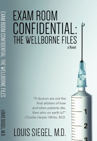 Exam Room Confidential  by Louis Siegel