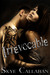 Irrevocable by Skye Callahan
