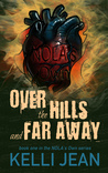 Over the Hills and Far Away (NOLA's Own, #1)