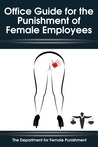 Office Guide for the Punishment of Female Employees