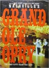 Nashville's Grand Ole Opry: The First Fifty Years 1925-1975