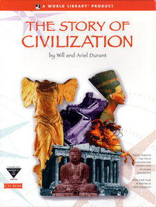 The Story of Civilization by Will Durant