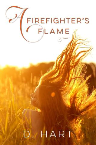 A Firefighter's Flame by Dani Hart