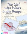 The Girl Who Waits In The Bridge