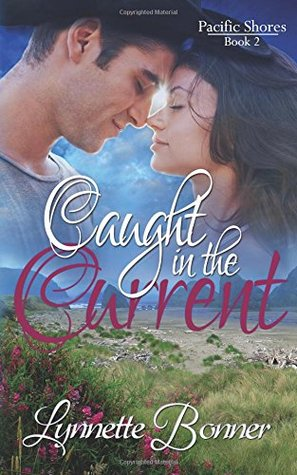 Caught in the Current (Pacific Shores #2)