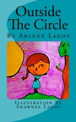 Outside The Circle by Arlene Lagos