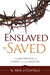 Enslaved to Saved: The Metaphor of Christ as Our Master