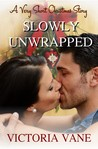 Slowly Unwrapped: A Very Short Christmas Story