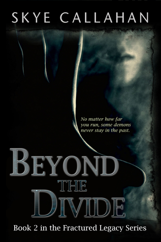 Beyond the Divide (Fractured Legacy #2)