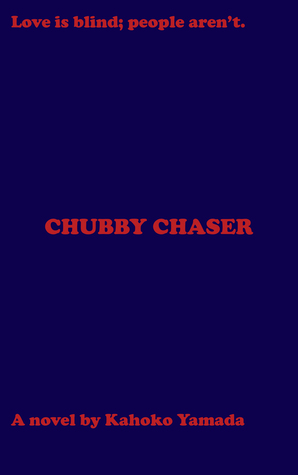 Chubby Chaser
