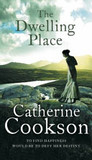The Dwelling Place by Catherine Cookson