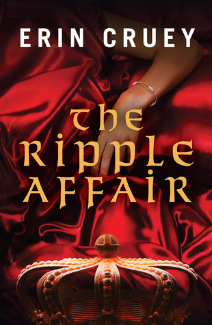 The Ripple Affair by Erin Cruey