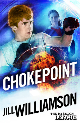 Chokepoint by Jill Williamson