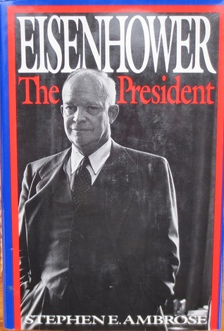 Eisenhower 2 by Stephen E. Ambrose