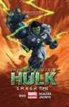 Indestructible Hulk, Vol. 3: S.M.A.S.H. Time