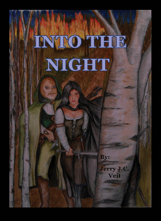Into the Night by Jerry J.C. Veit