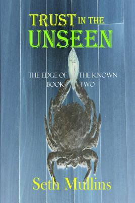 Goddess Fish Promotions VBB: Trust In The Unseen by Seth Mullins