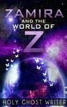 Zamira and the World of Z