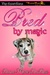 Bred by Magic by Diana Marie DuBois