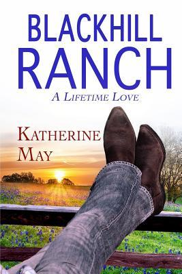 Blackhill Ranch by Katherine   May