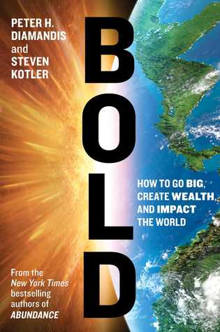 Bold by Peter H. Diamandis