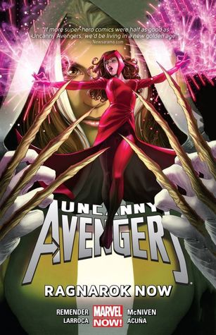 Uncanny Avengers, Vol. 3: Ragnarok Now (Uncanny Avengers (Marvel NOW!) Vol. 3: 12-17)