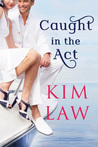 Caught in the Act (The Davenports, #2)