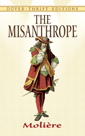 The Misanthrope by Molière