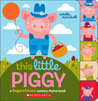 This Little Piggy: A Fingers & Toes Nursery Rhyme Book
