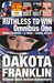 Ruthless to Win by Dakota Franklin