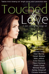 Touched by Love: 12 Mind-blowing Paranormal Tales