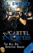 The Cartel Enforcers (The Bill Dix Detective Series, #2)