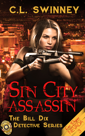 Sin City Assassin by C.L. Swinney