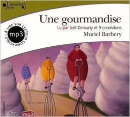 Une gourmandise by Muriel Barbery