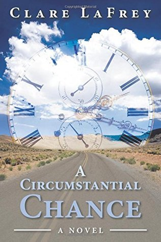 A Circumstantial Chance by Clare Lafrey