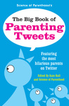The Big Book of Parenting Tweets