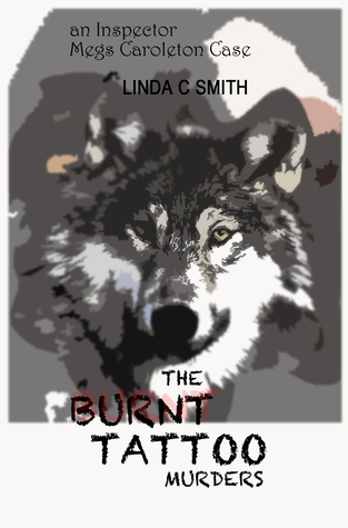 The Burnt Tattoo Murders by Linda C.  Smith