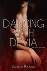 Dancing with Devia by Viveca Benoir