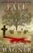 Seasons of Truth: Fall (The Hunters Chronicle Book 4)