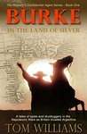 Burke in the Land of Silver (His Majesty's Confidential Agent #1)