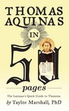 Thomas Aquinas in 50 Pages by Taylor R. Marshall
