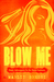 Blow Me: Hairy Ad...