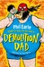 Demolition Dad by Phil Earle