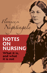Notes on Nursing by Florence Nightingale