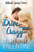 Drive Me Crazy (Holland Springs, #1)